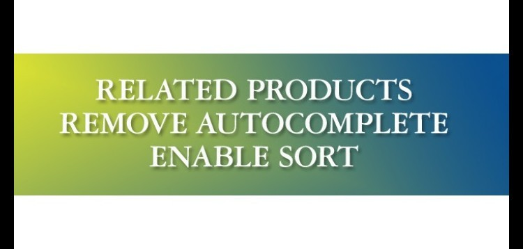 Item cover for download Related Products - Remove Autocomplete + Enable Sort for Opencart