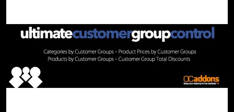 Item cover for download Ultimate Customer Group Control for Opencart