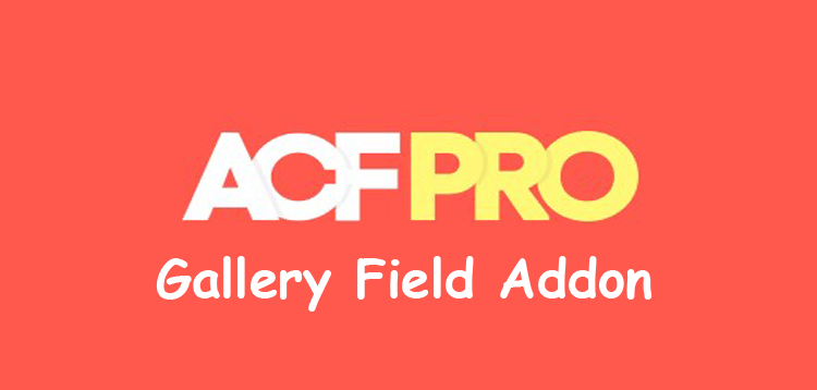 Item cover for download Advanced Custom Fields Gallery Field Addon